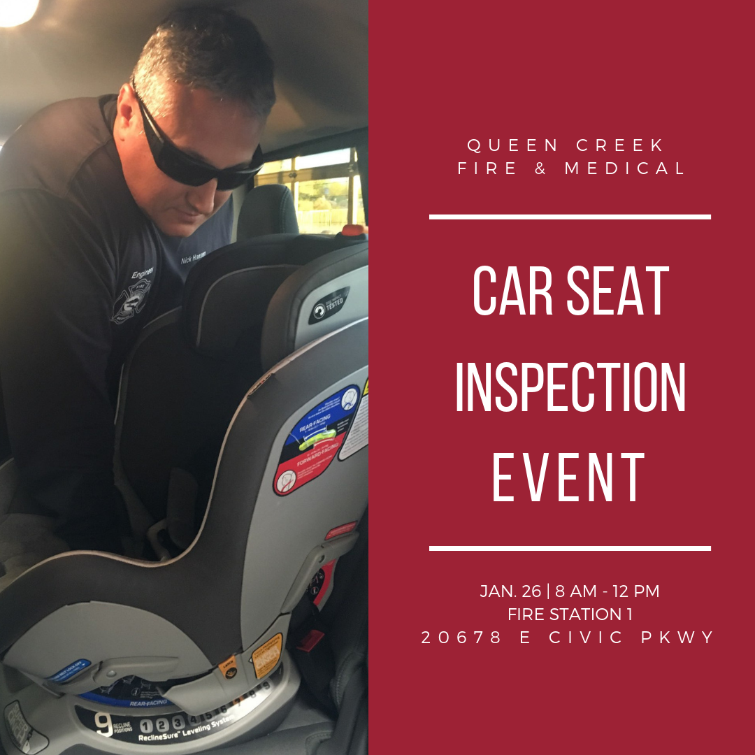 Queen Creek Fire & Medical Offers Free Car Seat Inspections on Jan. 26